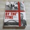By The Tyne มองอังกฤษยุคที่เปลี่ยนไป โดย วิไลลักษณ์ ถิรนุทธิ