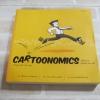 เศรษฐศาสตร์ฉบับการ์ตูน Cartoonomics พิมพ์ครั้งที่ 3 ดร.เต็มยศ ปาลเดชพงศ์, ดร.กำพล อดิเรกสมบัติและดร.สมภพ พัฒนอริยางกูล เขียน***สินค้าหมด***