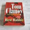 กระต่ายแดงแรงฤทธิ์ (Red Rabbit) Tom Clancy เขียน สุวิทย์ ขาวปลอด แปล