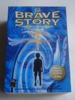 วาตารุกับดาบแห่งมนตรา เล่ม 1, 2 Brave Story I, II / มิยูกิ มิยาเบะ / นารดา